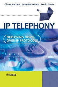 IP Telephony: Deploying Voice-over-IP Protocols-cover