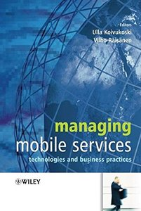 Managing Mobile Services: Technologies and Business Practices-cover