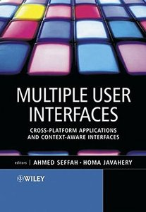 Multiple User Interfaces: Cross-Platform Applications and Context-Aware Interfaces-cover
