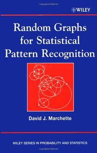 Random Graphs for Statistical Pattern Recognition-cover