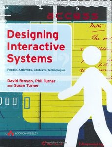 Designing Interactive Systems: People, Activities, Contexts, Technologies (Hardcover)-cover