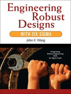 Engineering Robust Designs with Six Sigma-cover