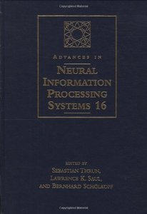 Advances in Neural Information Processing Systems 16: Proceedings of the 2003 Conference (Hardcover)-cover