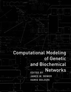Computational Modeling of Genetic and Biochemical Networks (Paperback)-cover