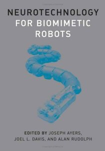 Neurotechnology for Biomimetic Robots (Hardcover)-cover