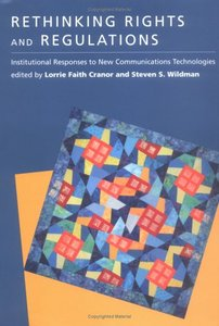 Rethinking Rights and Regulations: Institutional Responses to New Communications Technologies (Hardcover)-cover