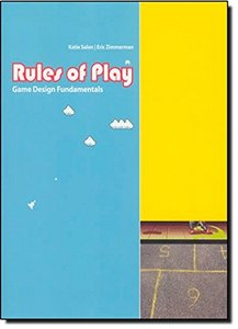 Rules of Play: Game Design Fundamentals (Hardcover)