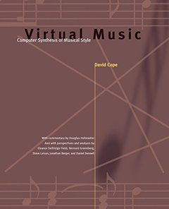 Virtual Music: Computer Synthesis of Musical Style-cover