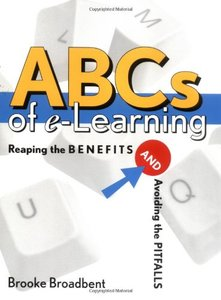 ABCs of e-Learning: Reaping the Benefits and Avoiding the Pitfalls-cover