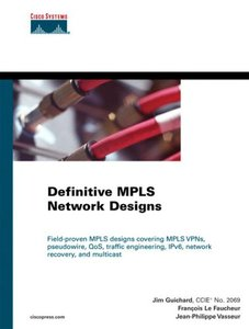 Definitive MPLS Network Designs (Hardcvoer)