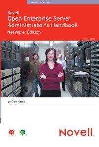 Novell Open Enterprise Server Administrator's Handbook, NetWare Edition-cover