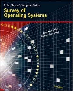 Survey of Operating Systems, 2/e