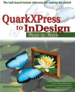 QuarkXPress to InDesign: Face to Face (Paperback)-cover
