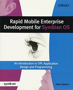 Rapid Mobile Enterprise Development for Symbian OS: An Introduction to OPL Application Design and Programming (Paperback)-cover