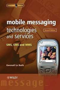 Mobile Messaging Technologies and Services: SMS, EMS and MMS, 2/e (Hardcover)-cover