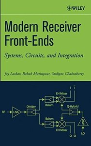 Modern Receiver Front-Ends: Systems, Circuits, and Integration-cover