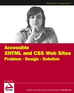 Accessible XHTML and CSS Web Sites Problem Design Solution (Paperback)-cover