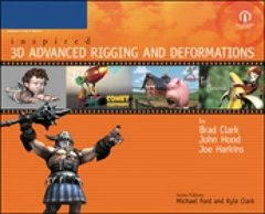 Inspired 3D Advanced Rigging and Deformations (Paperback)-cover
