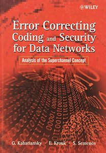 Error Correcting Coding and Security for Data Networks: Analysis of the Superchannel Concept (Hardcover)-cover