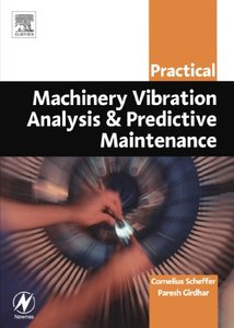 Practical Machinery Vibration Analysis and Predictive Maintenance-cover