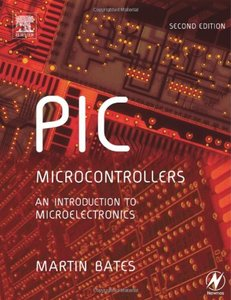 PIC Microcontrollers: An Introduction to Microelectronics, 2/e-cover