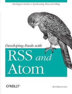 Developing Feeds with Rss and Atom-cover