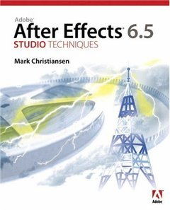 Adobe After Effects 6.5 Studio Techniques (Paperback)-cover
