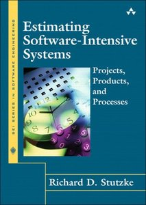 Estimating Software-Intensive Systems: Projects, Products, and Processes (Hardcover)-cover