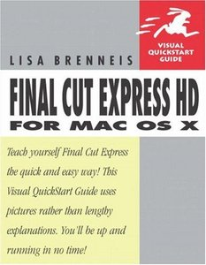 Final Cut Express HD for Mac OS X : Visual QuickStart Guide (Paperback)-cover