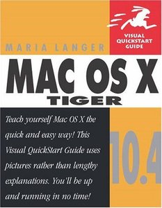 Mac OS X 10.4 Tiger: Visual QuickStart Guide (Paperback)-cover