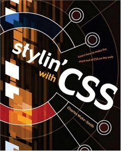 Stylin' with CSS: A Designer's Guide-cover