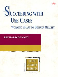 Succeeding with Use Cases: Working Smart to Deliver Quality-cover