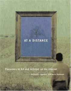 At a Distance: Precursors to Art and Activism on the Internet-cover