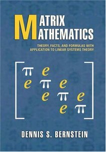 Matrix Mathematics: Theory, Facts, and Formulas with Application to Linear Systems Theory-cover