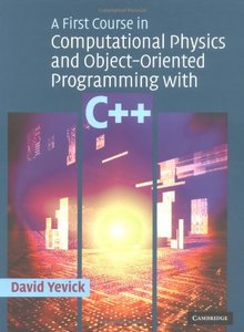 A First Course in Computational Physics and Object-Oriented Programming with C++ (Hardcover)-cover