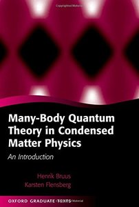 Many-body Quantum Theory In Condensed Matter Physics: An Introduction (Hardcover)-cover