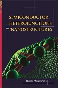 Semiconductor Heterojunctions and Nanostructures (精裝)-cover