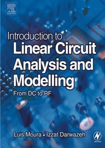 Introduction to Linear Circuit Analysis and Modelling : From DC to RF