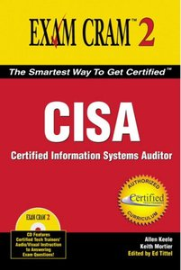 CISA Exam Cram 2: Certified Information Systems Auditor