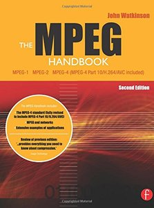The MPEG Handbook: MPEG-1, MPEG-2, MPEG-4, 2/e (Hardcover)-cover