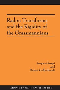Radon Transforms and the Rigidity of the Grassmannians-cover