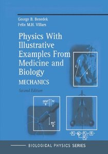 Physics With Illustrative Examples from Medicine and Biology: Mechanics Vol 1, 2/e