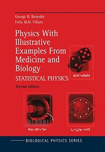 Physics with Illustrative Examples from Medicine and Biology: Statistical Physics Vol 2, 2/e-cover