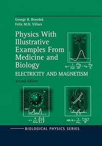 Physics With Illustrative Examples from Medicine and Biology: Electricity and Magnetism Vol 3, 2/e-cover