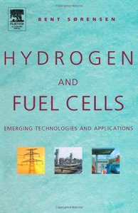 Hydrogen and Fuel Cells : Emerging Technologies and Applications (Hardcover)-cover