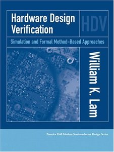 Hardware Design Verification: Simulation and Formal Method-Based Approaches (Hardcover)-cover