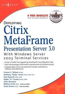 Deploying Citrix MetaFrame Presentation Server 3.0 with Windows Server 2003 Terminal Services-cover