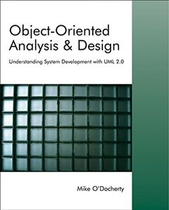 Object-Oriented Analysis and Design: Understanding System Development with UML 2.0 (Paperback)-cover