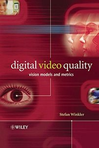 Digital Video Quality: Vision Models and Metrics-cover