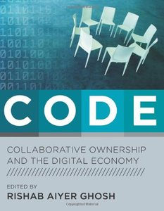 CODE: Collaborative Ownership and the Digital Economy (Hardcover)